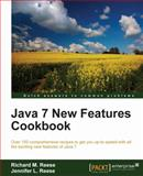 Java 7 New Features Cookbook, Richard M. Reese and Jennifer L. Reese, 1849685622