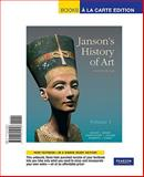 Janson's History of Art : The Western Tradition, Davies, Penelope J. E. and Denny, Walter B., 0205795625