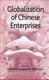 Globalization of Chinese Enterprises, Alon, Ilan, 0230515622