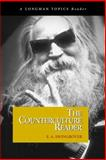 The Counterculture Reader, Swingrover, E. A., 0321145623