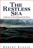 The Restless Sea, Robert Kunzig, 0393045625