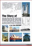 The Story of Modern Architecture of the 20th Century, Jurgen Tietz, 384800562X