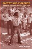 Poetry and Violence : The Ballad Tradition of Mexico's Costa Chica, McDowell, John H., 0252075625