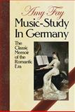 Music-Study in Germany, Amy Fay, 0486265625