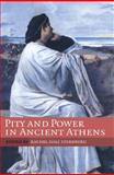 Pity and Power in Ancient Athens 9780521285629