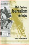 21st Century Journalism in India, , 0761935622