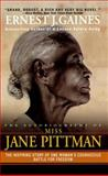 The Autobiography of Miss Jane Pittman, Ernest J. Gaines, 0881035629