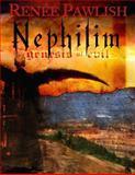 Nephilim Genesis of Evil, Renee Pawlish, 098270562X