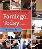 Paralegal Today : The Essentials, Miller, Roger LeRoy and Meinzinger, Mary, 1133935621