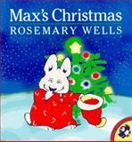 Max's Christmas, Rosemary Wells, 0140545638