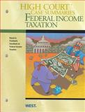 High Court Case Summaries on Federal Income Taxation, Keyed to Freeland, West, 0314265635