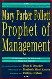 Mary Parker Follett-Prophet of Management