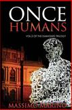 Once Humans, Massimo Marino, 1490395636