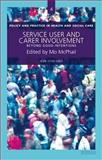 Service User and Carer Involvement : Beyond Good Intentions, , 1903765633