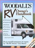 RV Owner's Handbook, Woodall Publishing Corp Staff, 0762735635