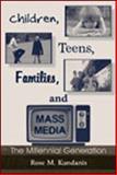 Children, Teens, Families, and Mass Media 9780805845631