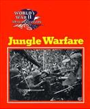 Jungle Warfare, Wallace B. Black and Jean F. Blashfield, 0896865630