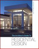 The Architect's Guide to Residential Design, Malone, Michael, 0071605630