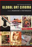 Global Art Cinema : New Theories and Histories, , 0195385632