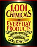 1,001 Chemicals in Everyday Products, Lewis, Grace Ross, 0471285633
