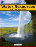 Water Resources Practice Problems, Timothy Nelson, 0615755631