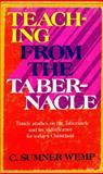 Teaching from the Tabernacle, C. Sumner Wemp, 0802485634