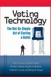 Voting Technology : The Not-So-Simple ACT of Casting a Ballot, Herrnson, Paul S. and Niemi, Richard G., 0815735634