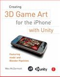 Creating 3D Game Art for the iPhone with Unity 9780240815633