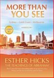 More Than You See, Esther Hicks, 1401945635