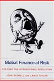 Global Finance at Risk, John Eatwell and Lance Taylor, 1565845633