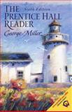 The Prentice Hall Reader, Miller, George, 0130225630