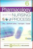 Pharmacology and the Nursing Process, Lilley, Linda Lane and Harrington, Scott, 0323065635