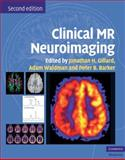 Clinical MR Neuroimaging : Physiological and Functional Techniques, , 0521515637