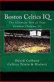 Boston Celtics IQ, David Colburn, 0615595634