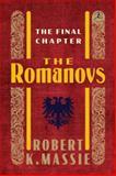 The Romanovs, Robert K. Massie, 0679645632