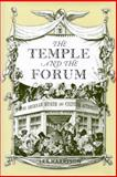 The Temple and the Forum : American Museum and Cultural Authority in Hawthorne, Melville, Stowe, and Whitman, Harrison, Les, 0817315632