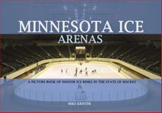 Minnesota Ice Arenas, Mike Krieter, 0978795636