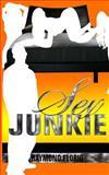Sex Junkie, Raymond Florio, 1448635632