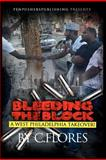 Bleeding the Block: a West Philadelphia Takeover, Carl Flores/ C.Flores, 1481825631