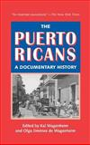 The Puerto Ricans : A Documentary History, , 1558765638