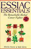 Essiac Essentials, Sheila Snow and Mali Klein, 1575665638