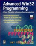 Advanced Win32 Programming : Files, Threads and Process Synchronization, Villani, Pat, 0879305630