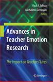Advances in Teacher Emotion Research : The Impact on Teachers' Lives, , 1441905634