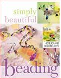 Simply Beautiful Beading, Heidi Boyd, 1581805632
