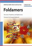 Foldamers : Structure, Properties, and Applications, , 3527315632