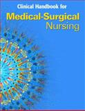 Clinical Handbook for Medical-Surgical Nursing : Critical Thinking in Client Care, LeMone, Priscilla and Burke, Karen M., 0131985639