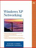 Windows XP Networking, Cohen, Kackie and Daniels, Andrew, 0321205634