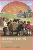 Irish Literature since 1990 : Diverse Voices, , 0719075637