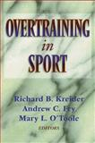 Overtraining in Sport, Kreider, Richard and Fry, Andrew, 0880115637