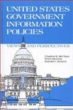 United States Government Information Policies, Charles R. McClure and Peter Hernon, 0893915637
